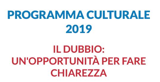 PROGRAMMA CULTURALE 2019